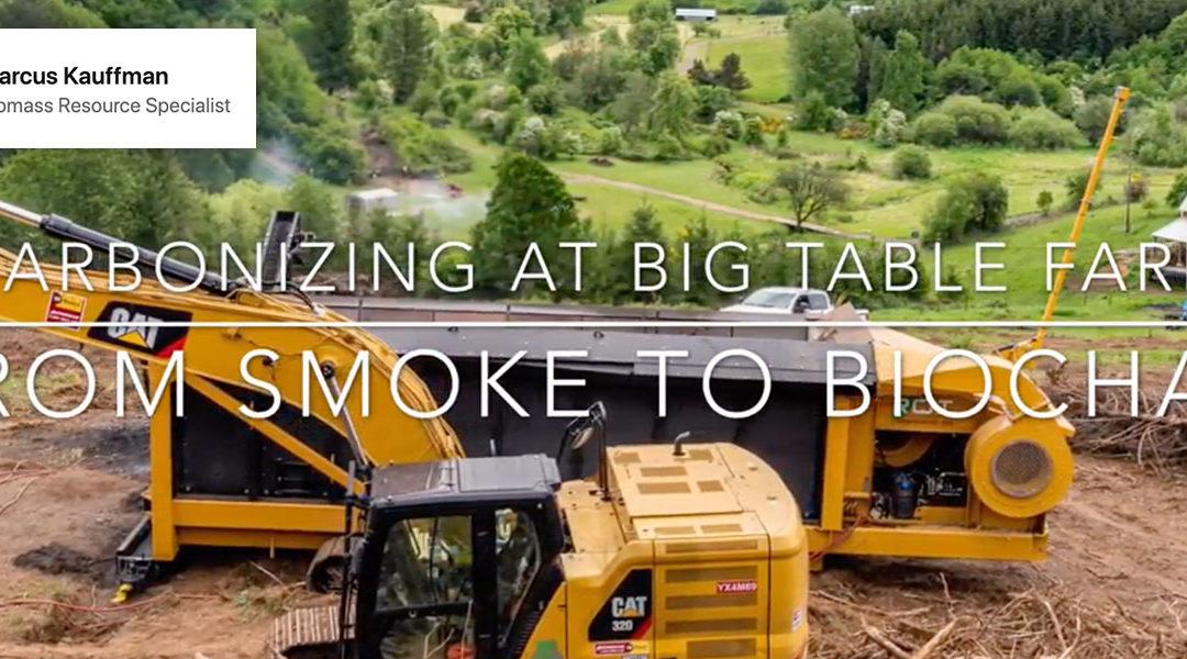Carbonizing at Big Table Farm. From Smoke to Biochar