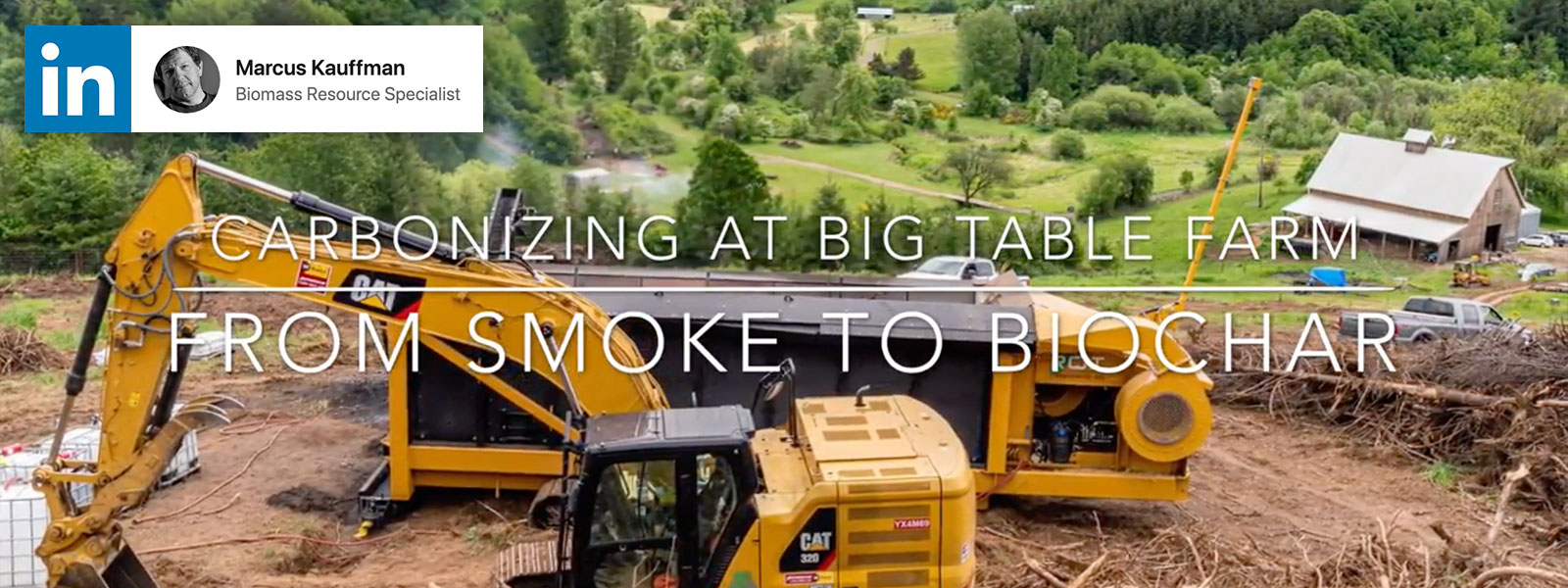 Carbonizing at Big Table Farm. From Smoke to Biochar